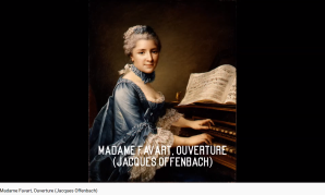 Offenbach Madame Favart Ouverture