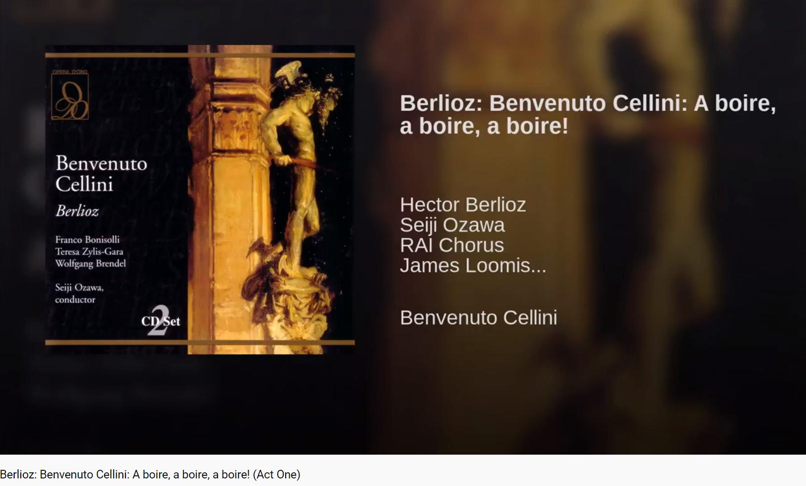 Berlioz Benvenuto Cellini A boire a boire a boire