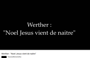 Massenet Werther Jésus vient de naître