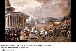 Gossec hymne sur la translation du corps de Voltaire au Panthéon