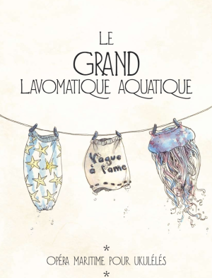 Le grand lavomatique aquatique