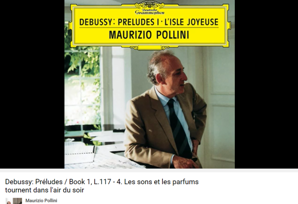 Debussy Les sons et les parfums Pollini