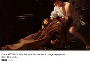Messiaen Saint-François d'Assise l'ange musicien