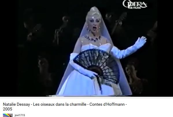 Offenbach Contes d'Hoffmann oiseaux dans la charmille N.Dessay