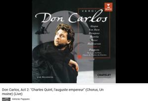 Verdi Don Carlos Choeur Charles Quint auguste empereur