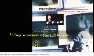 Messiaen Saint François d'Assise l'ange musicien