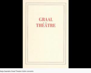 Saariaho Graal Théâtre