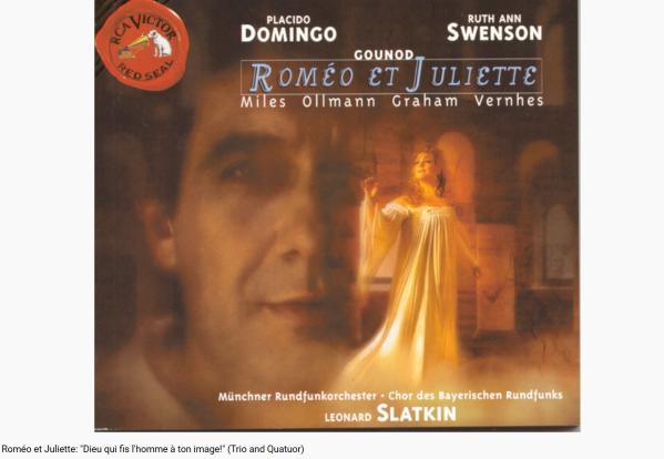 Gounod Roméo et Juliette Dieu qui fis l'homme à ton image