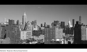 Gershwin Rhapsody in blue Manhattan