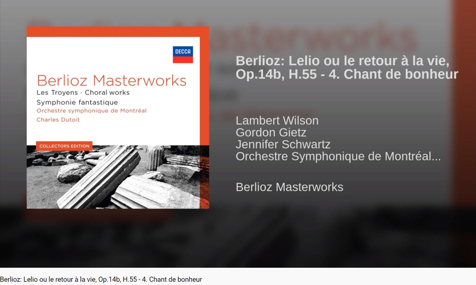 Berlioz Lélio ou le retour à la vie Chant de bonheur