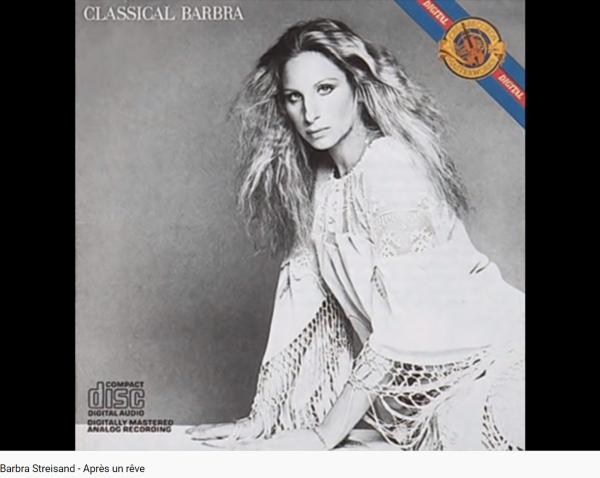 Fauré Streisand Après un rêve