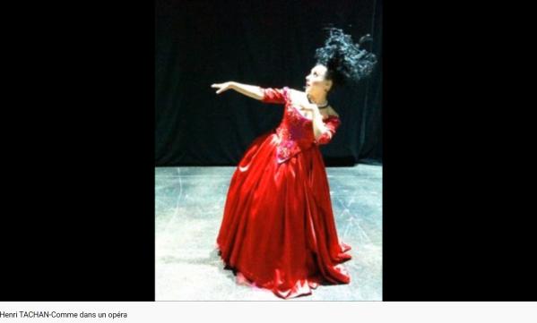 Tachan Comme dans un opéra
