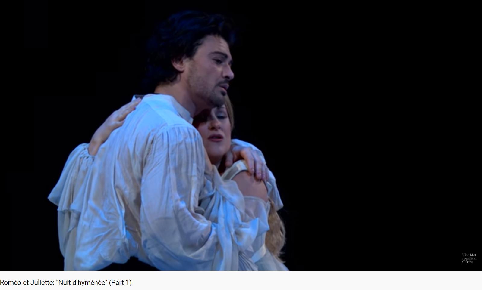 Gounod Roméo et Juliette Nuit d'hyménée (MET 2017)