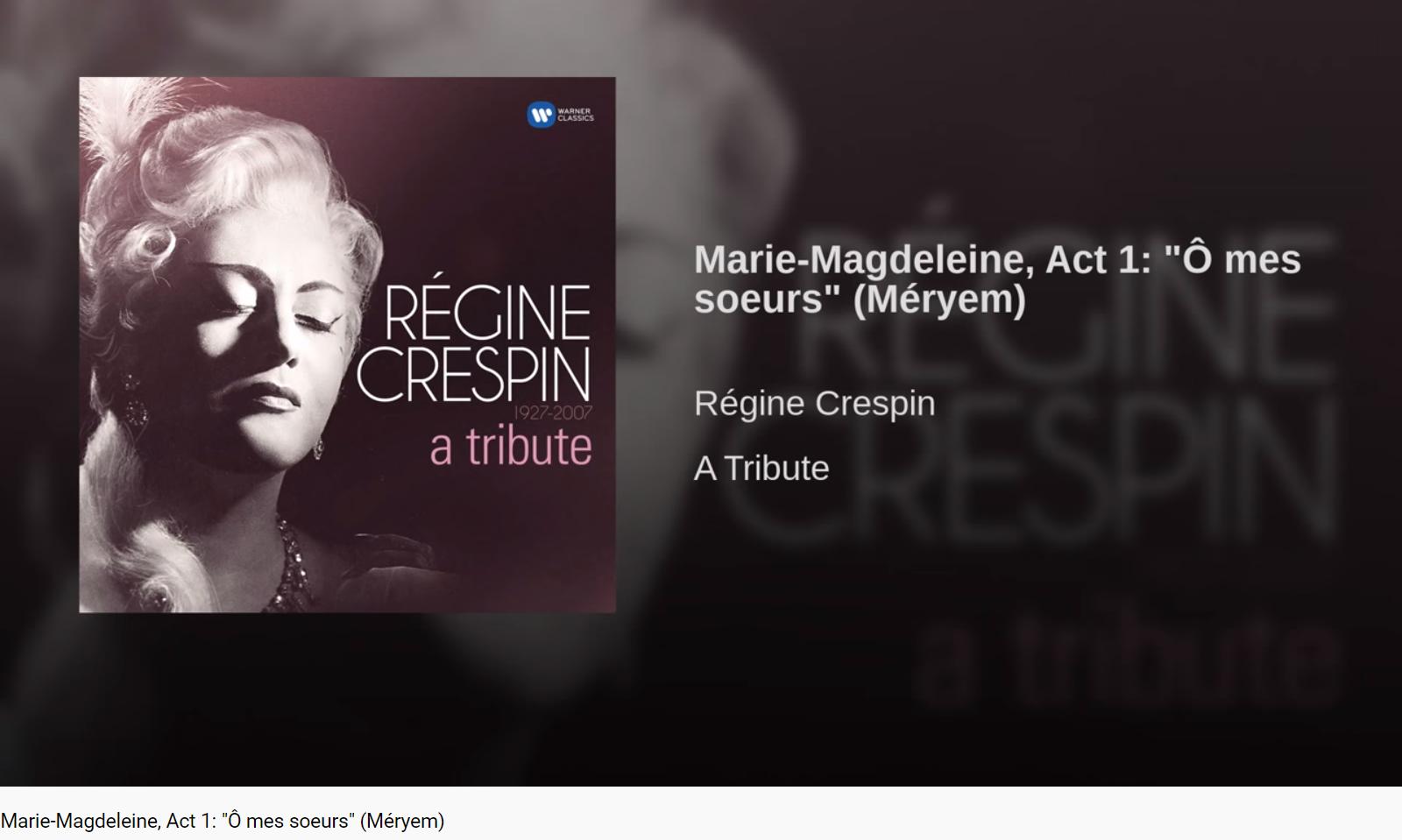 Massenet Marie-Magdeleine Ô mes soeurs