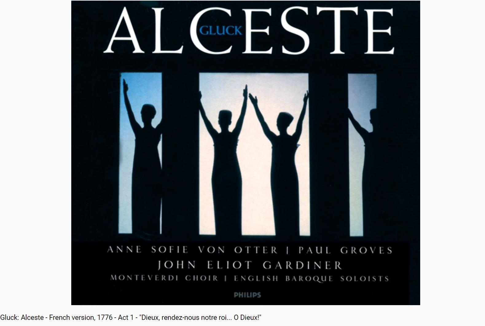 Gluck Alceste Dieux, rendez-nous notre roi