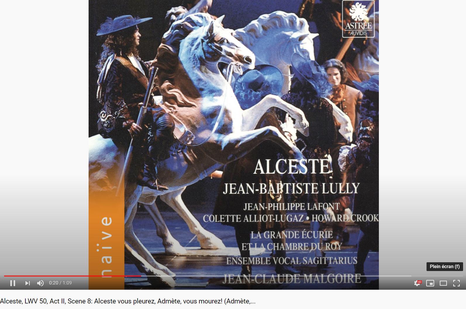 Lully Alceste Alceste vous pleurez