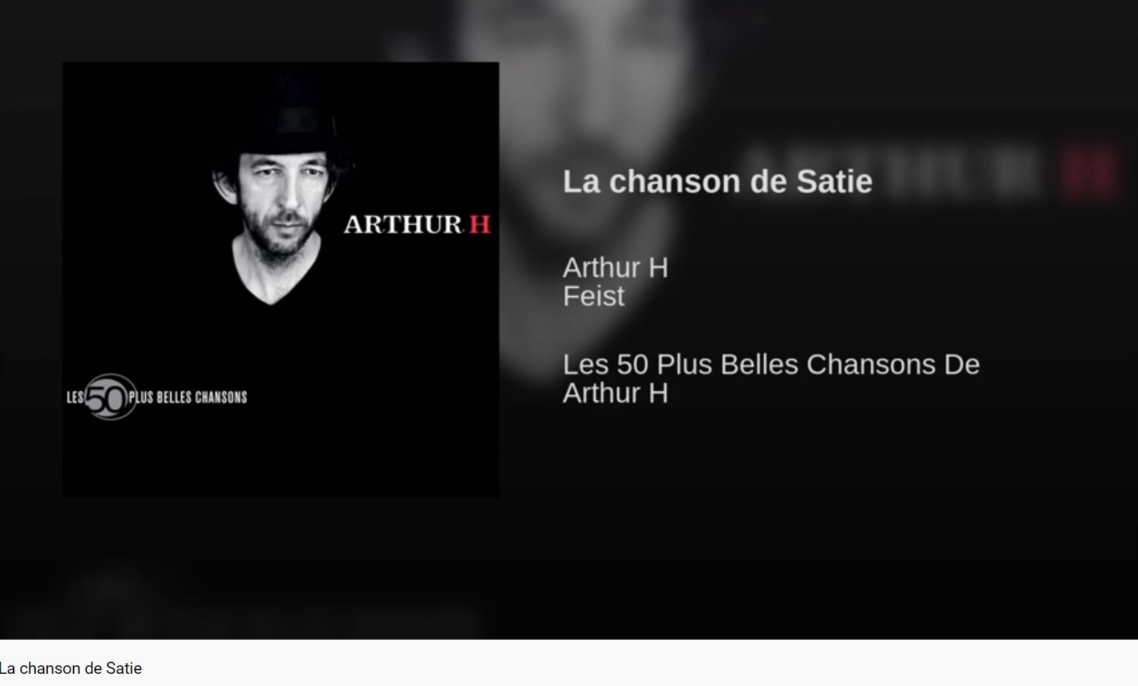 Arthur H La Chanson de Satie