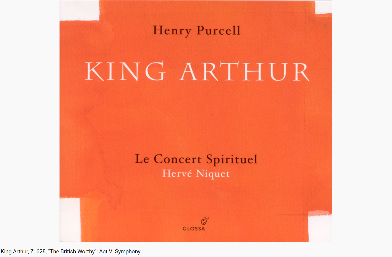 Purcell King Arthur The British Worthy (Acte V)