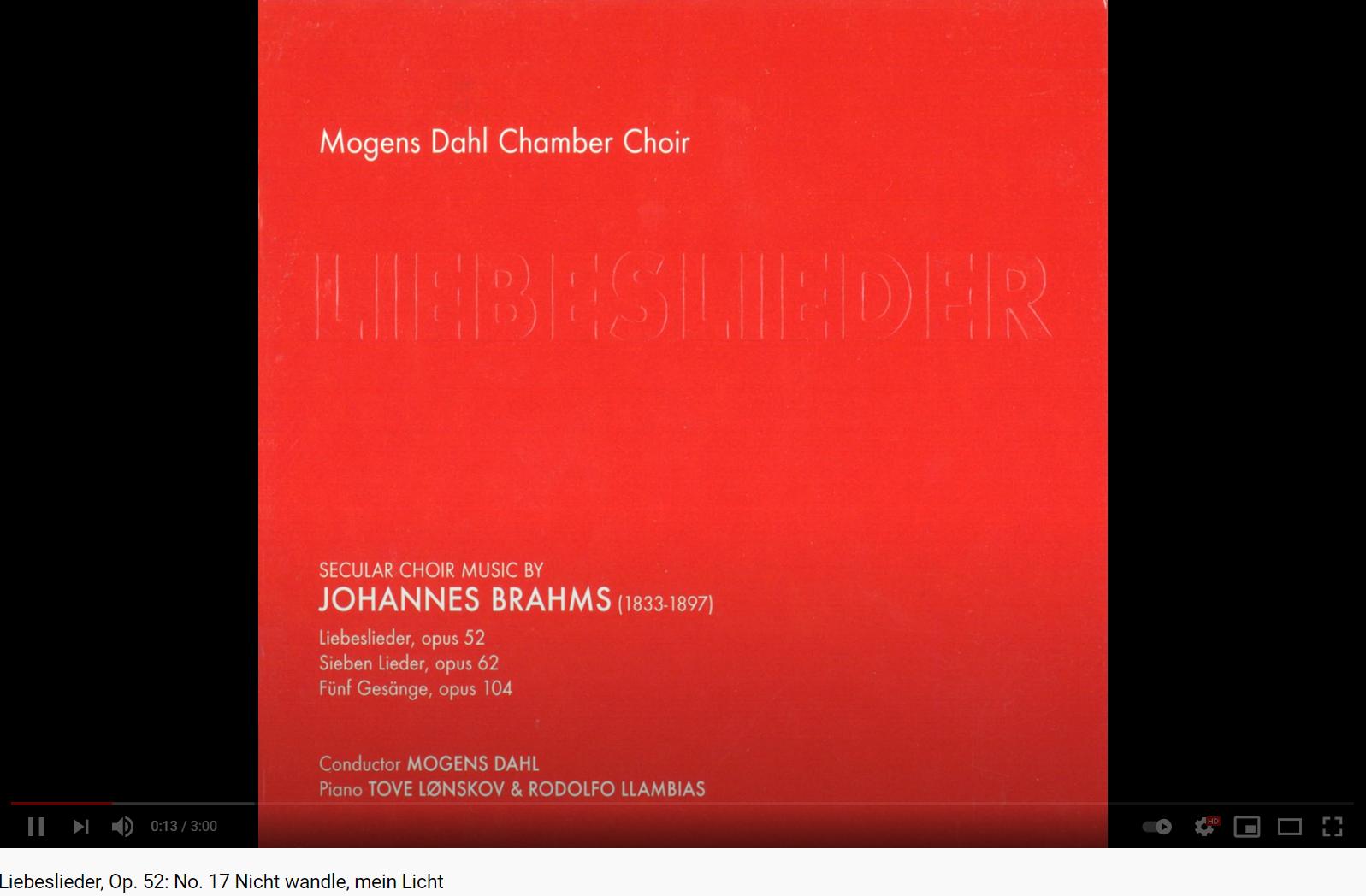 Brahms LiebesliederWälzer Nicht Wandle, mein Licht