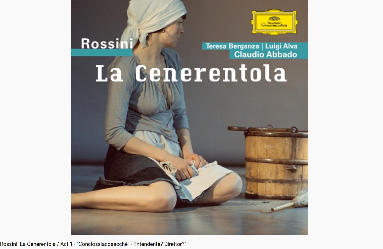 Rossini la Cenerentola conciossiacosacché
